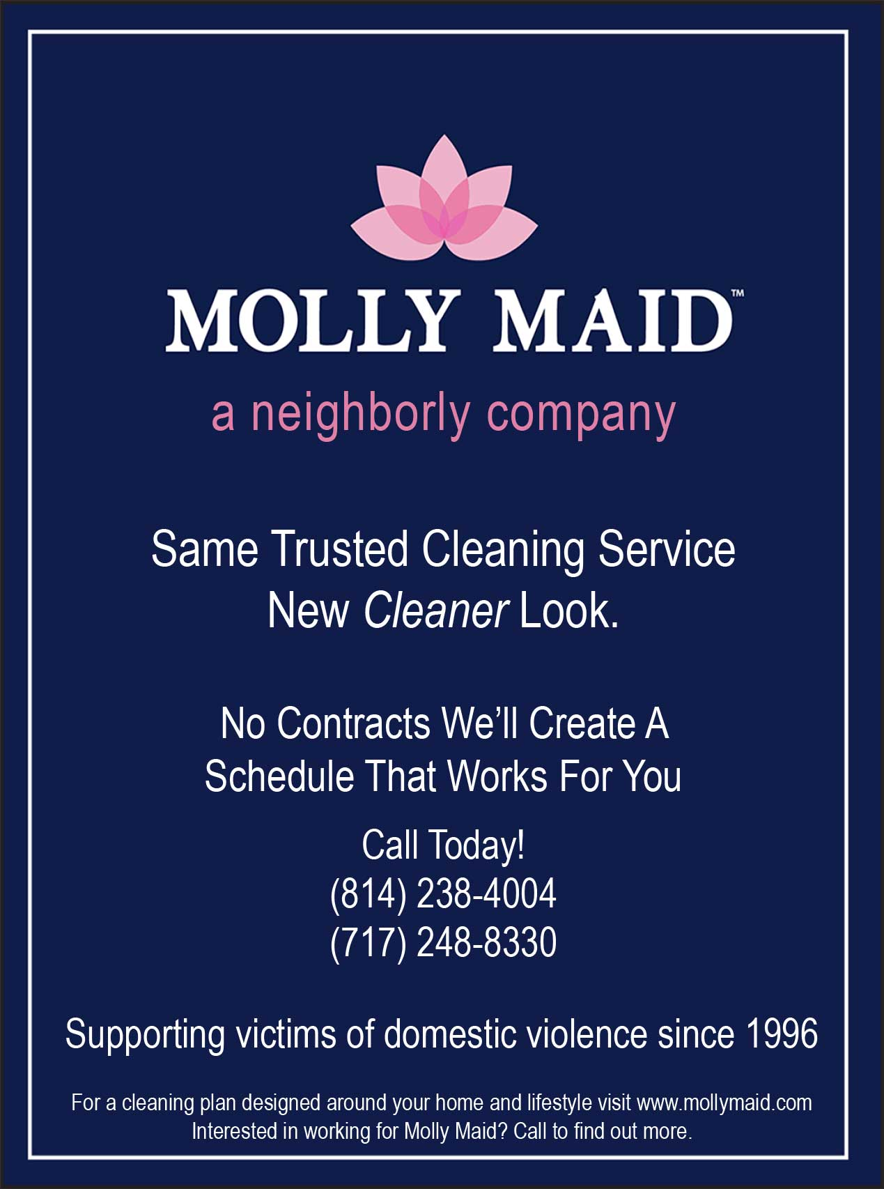 "<center>Molly Maid | <b><a href=""https://www.mollymaid.com"" target=""_blank"" rel=""noopener noreferrer"">CLICK HERE to view the website</a></b></center>"